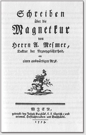 Titelblatt des Buches Schreiben über die Magnetkur von Herrn A. Mesmer, Doktor der Arznengelährtheit an einen auswärtigen Arzt